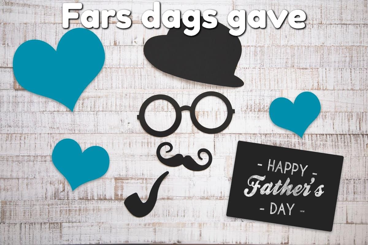Fars dags gave