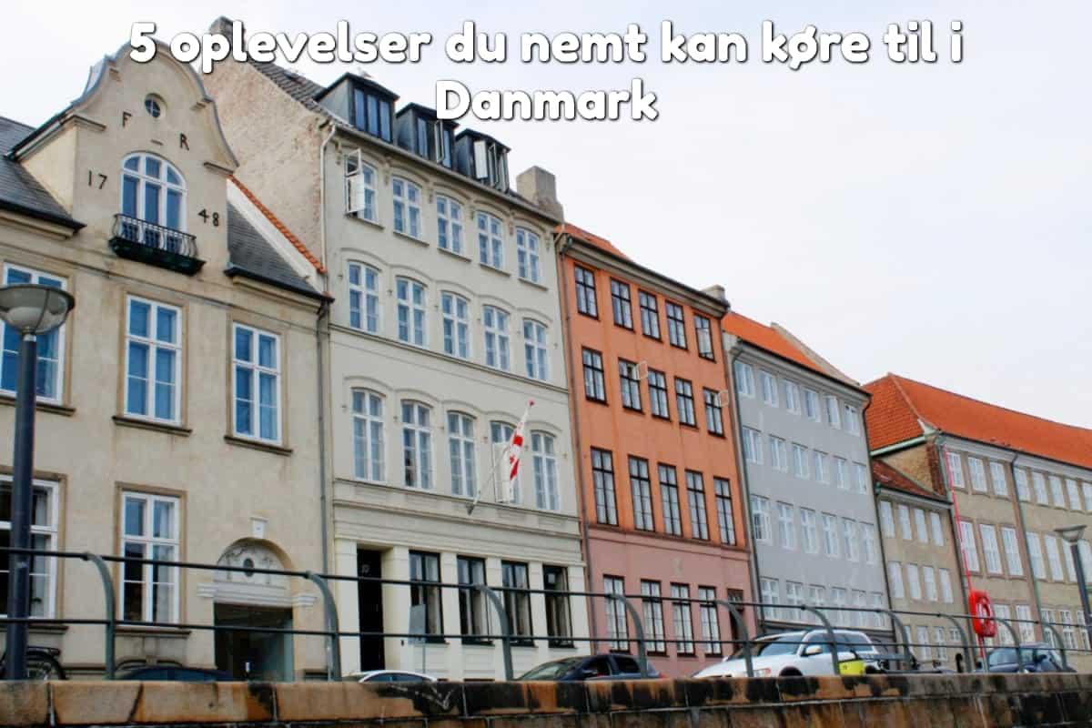 5 oplevelser du nemt kan køre til i Danmark